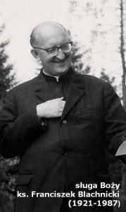 27.02. – 25. rocznica śmierci Ojca Franciszka Blachnickiego